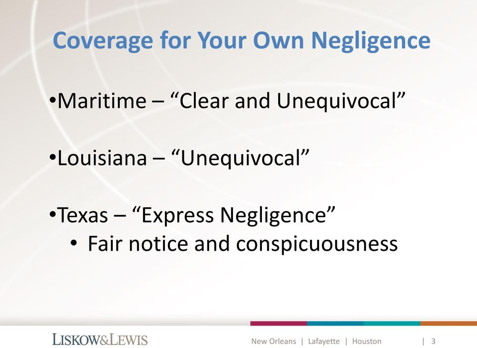 Texas Express Negligence Fair notice and