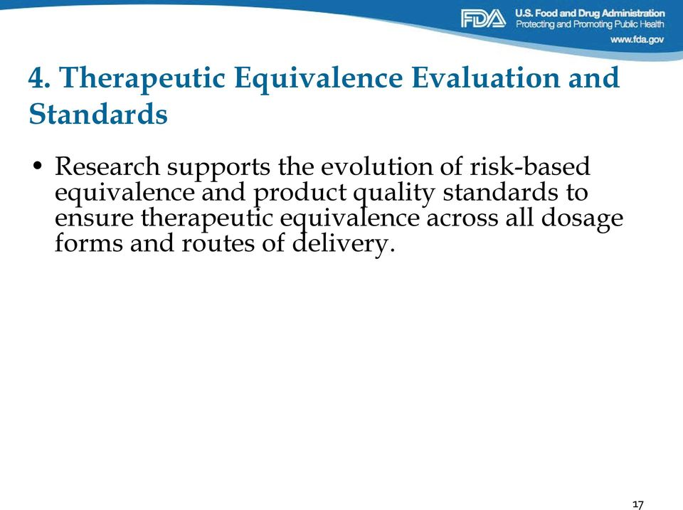equivalence and product quality standards to ensure