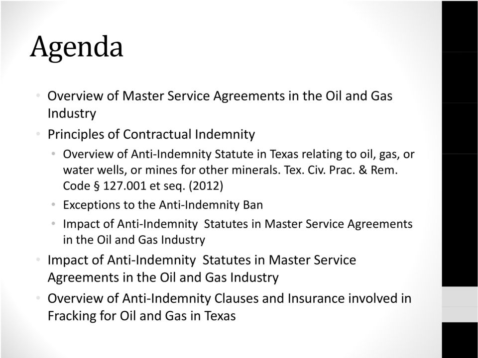 (2012) Exceptions to the Anti Indemnity Ban Impact of Anti Indemnity Statutes in Master Service Agreements in the Oil and Gas Industry Impact of