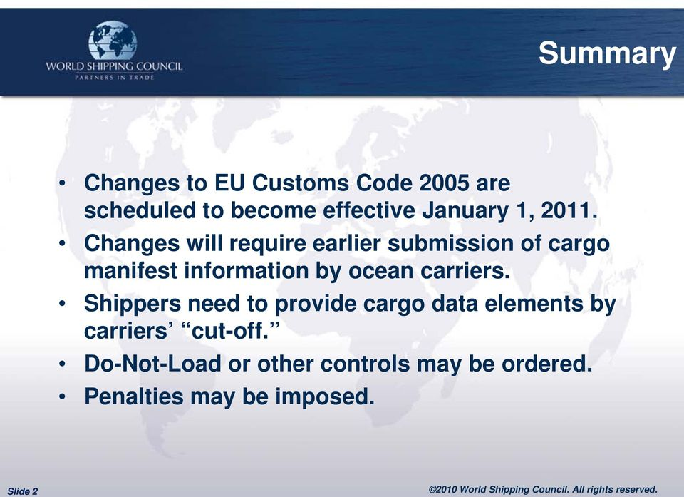 Changes will require earlier submission of cargo manifest information by ocean