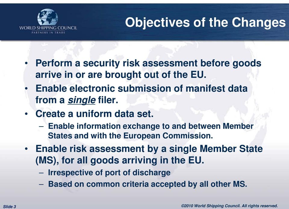 Enable information exchange to and between Member States and with the European Commission.