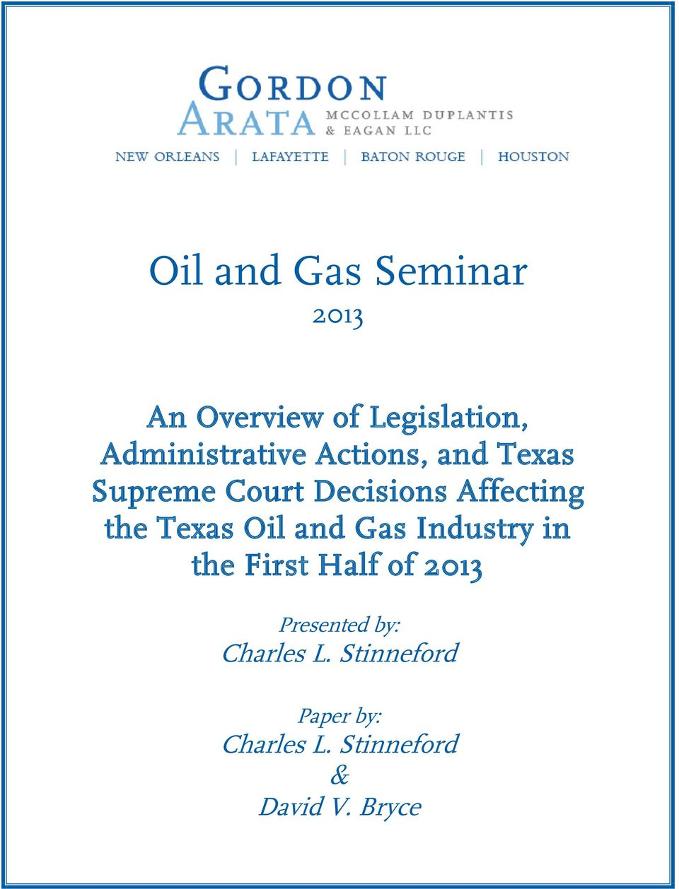 Affecting the Texas Oil and Gas Industry in the First Half of