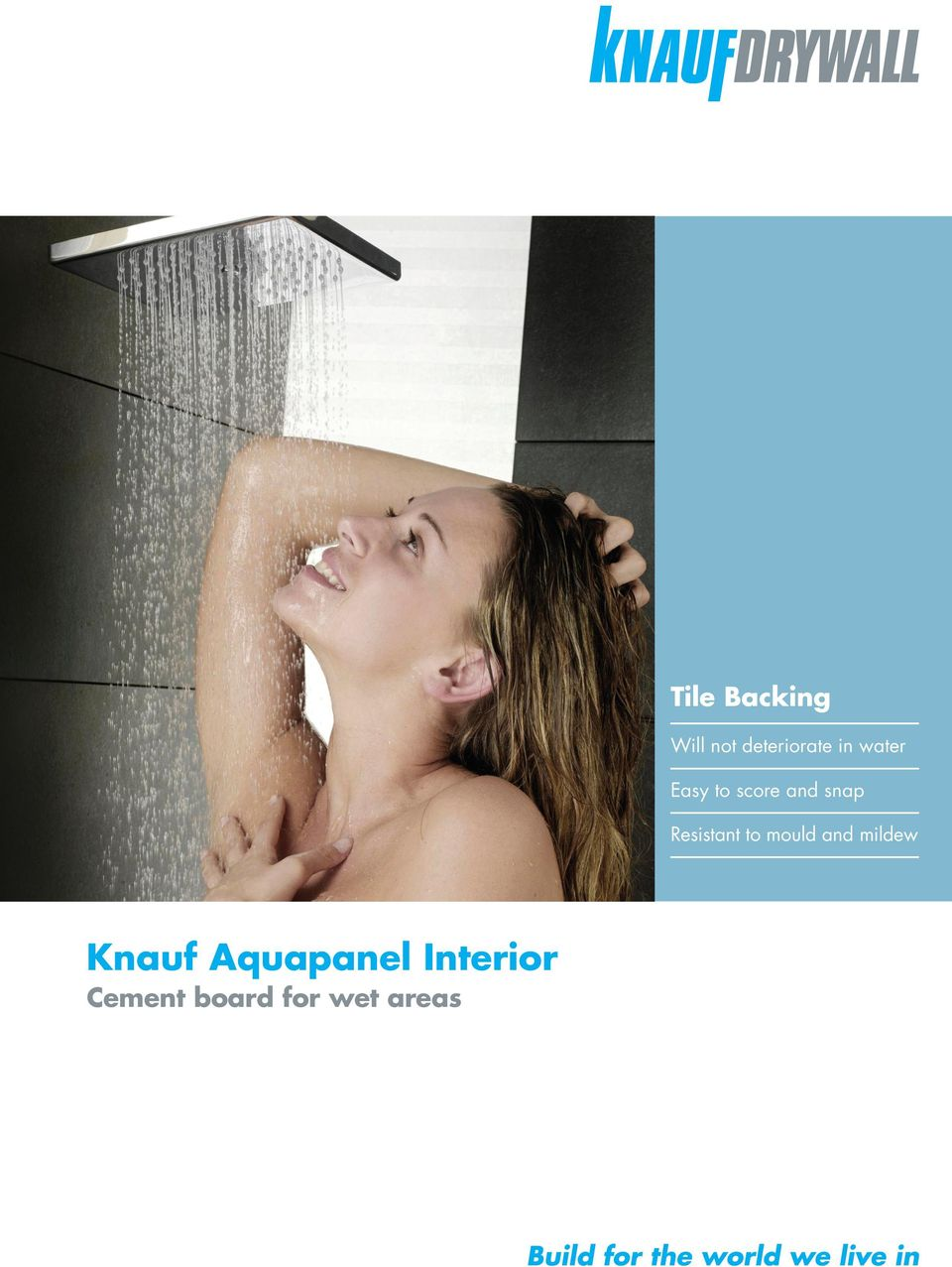 Resistant to mould and mildew Knauf