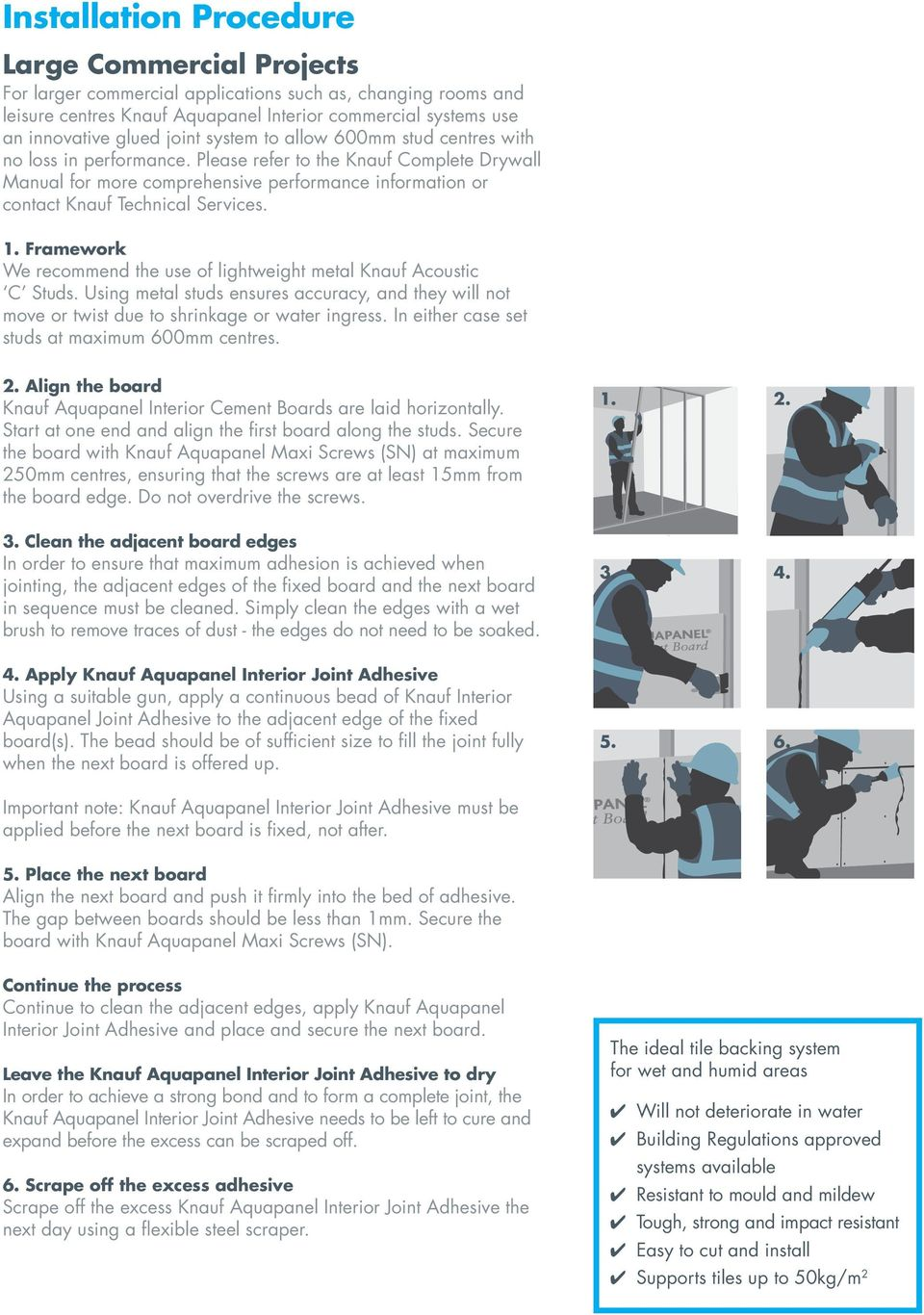 Please refer to the Knauf Complete Drywall Manual for more comprehensive performance information or contact Knauf Technical Services. 1.