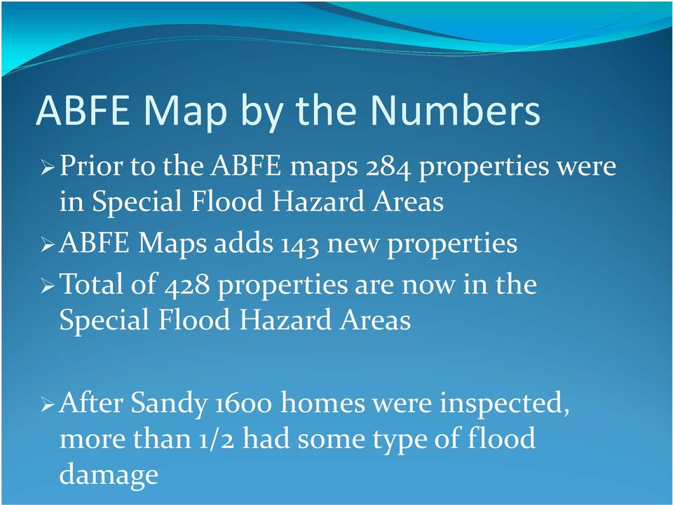 428 properties are now in the Special Flood Hazard Areas After Sandy
