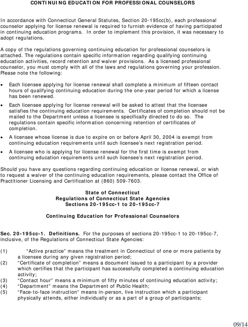 A copy of the regulations governing continuing education for professional counselors is attached.