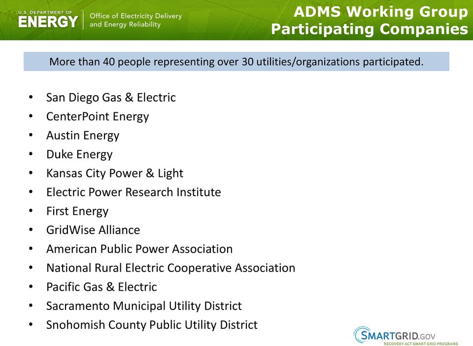 San Diego Gas & Electric CenterPoint Energy Austin Energy Duke Energy Kansas City Power & Light Electric Power