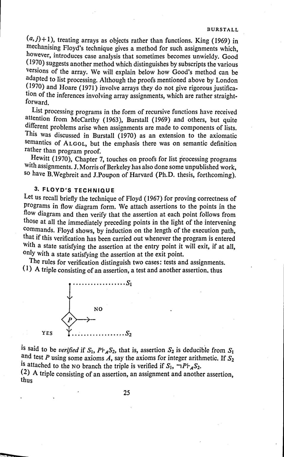 Good (1970) suggests nother method which distinguishes by subscripts the vrious versions of the rry. We will explin below how Good's method cn be dpted to list processing.