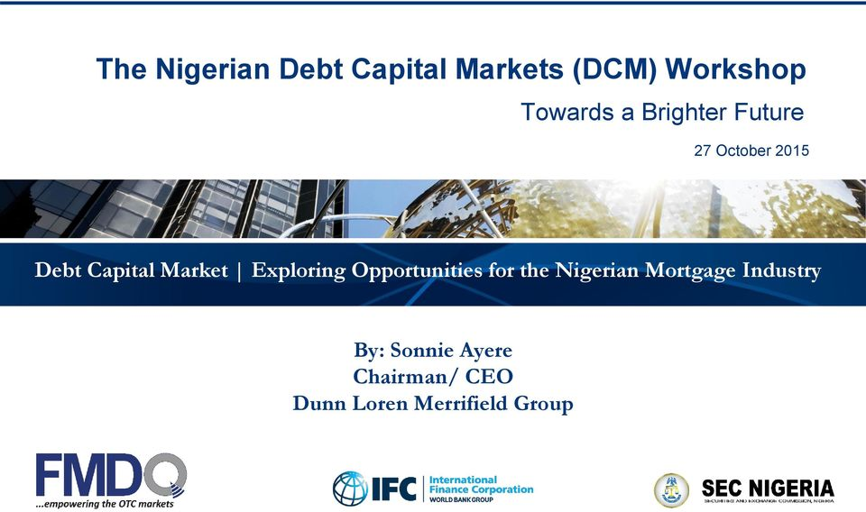 Exploring Opportunities for the Nigerian Mortgage