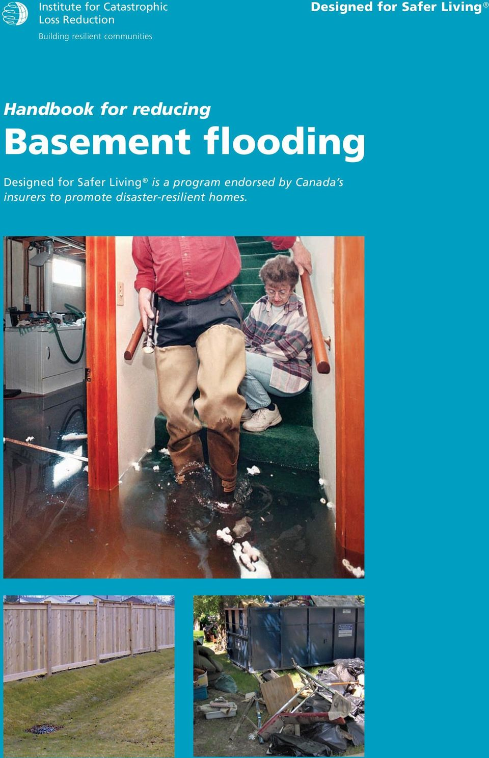 Basement flooding Designed for Safer Living is a program
