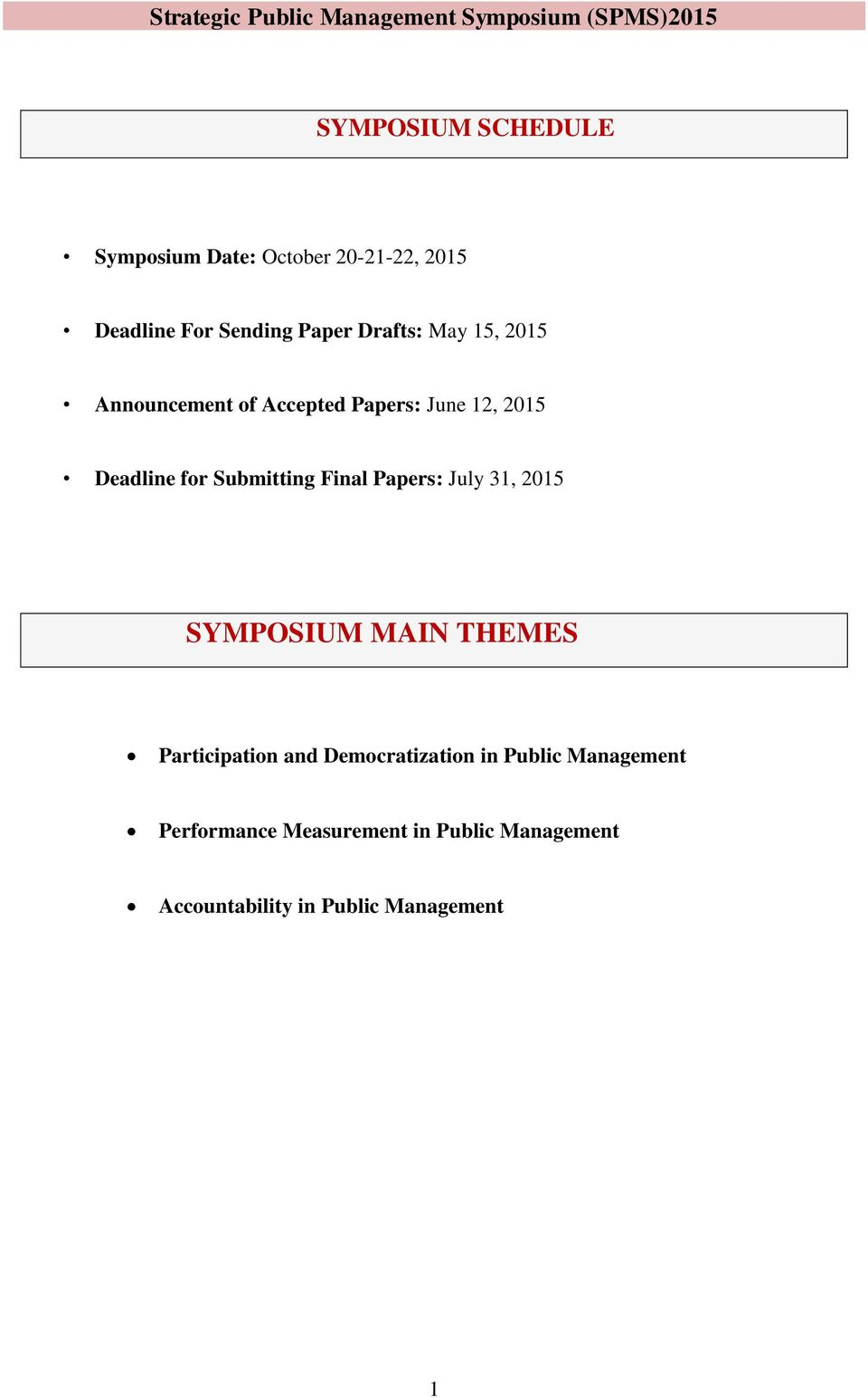 Submitting Final Papers: July 31, 2015 SYMPOSIUM MAIN THEMES Participation and