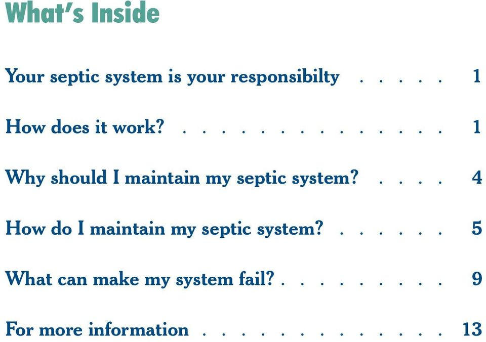 .... 4 How do I maintain my septic system?