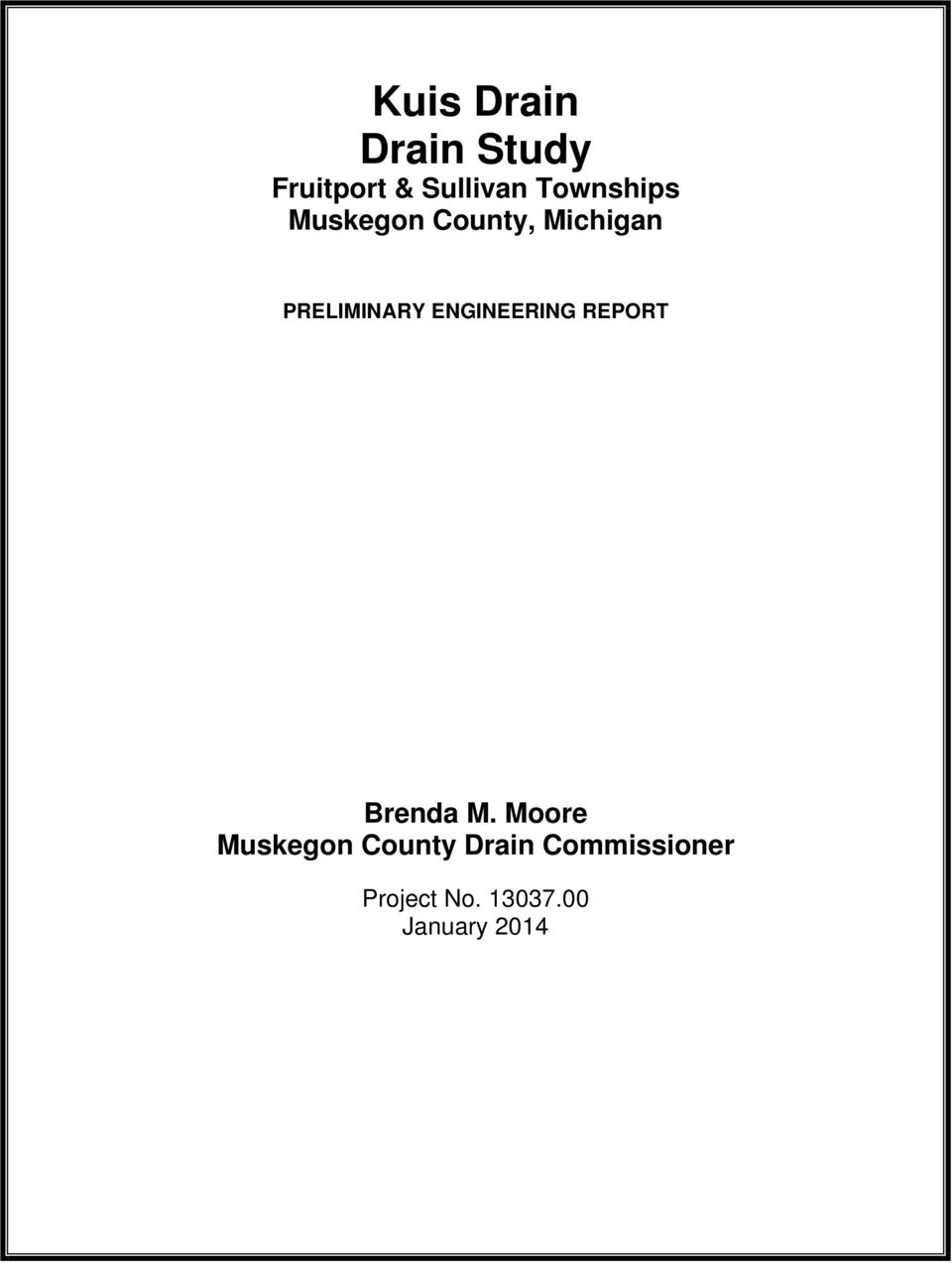 ENGINEERING REPORT Brenda M.