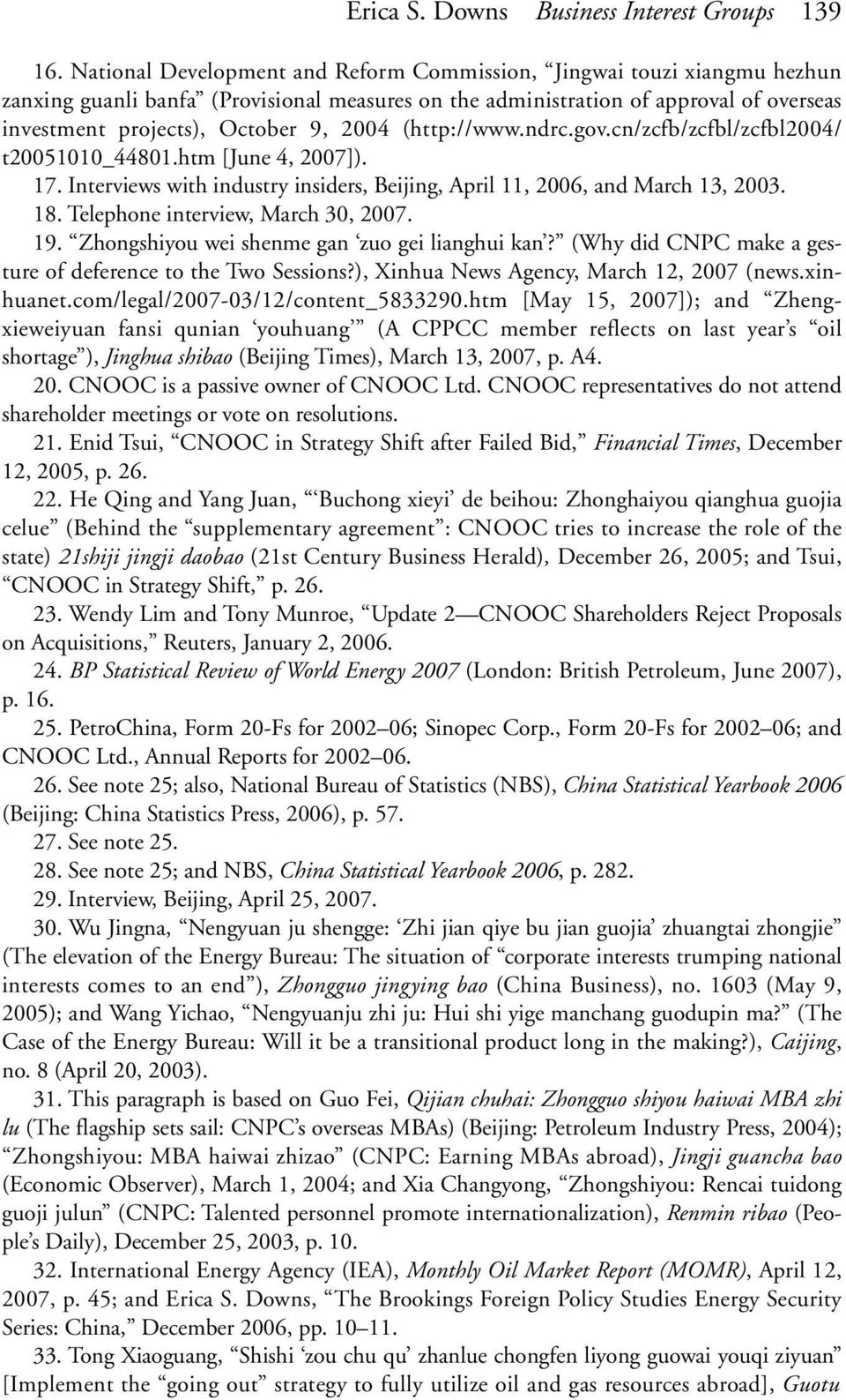 (http://www.ndrc.gov.cn/zcfb/zcfbl/zcfbl2004/ t20051010_44801.htm [June 4, 2007]). 17. Interviews with industry insiders, Beijing, April 11, 2006, and March 13, 2003. 18.