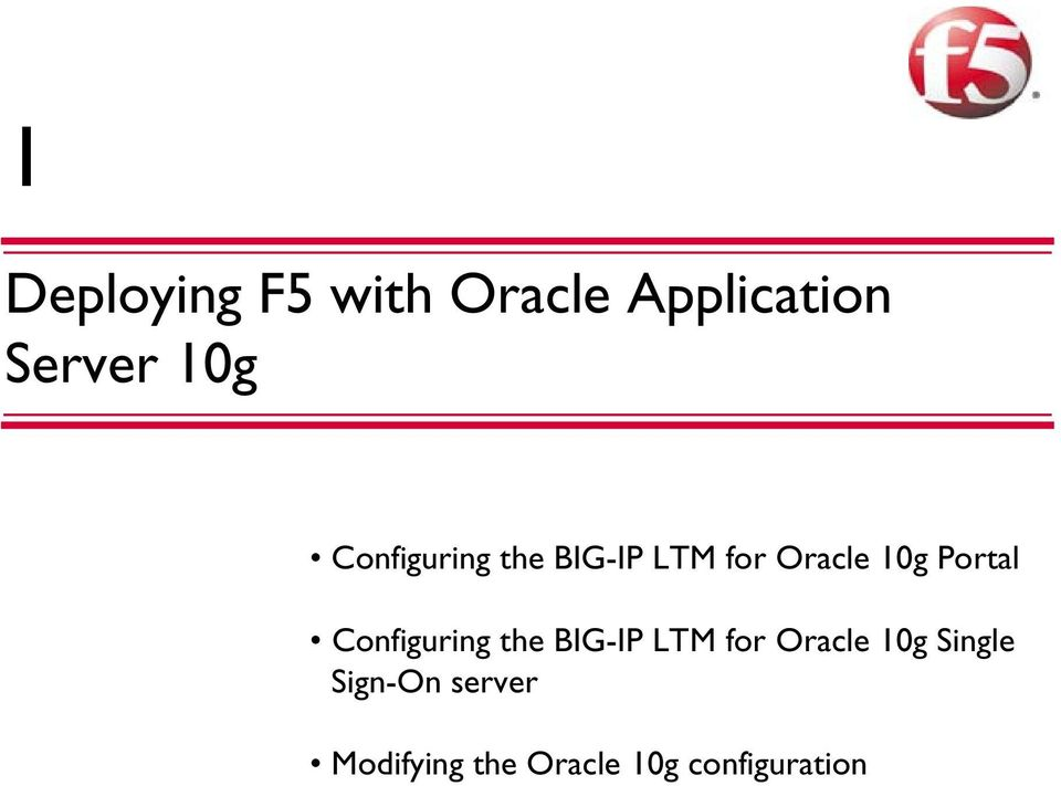 Configuring the BIG-IP LTM for Oracle 10g Single