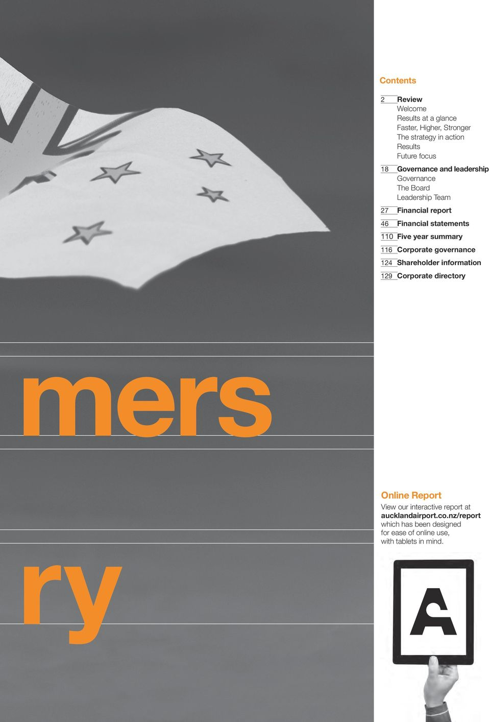 year summary 116 Corporate governance 124 Shareholder information 129 Corporate directory mers Online Report ry View