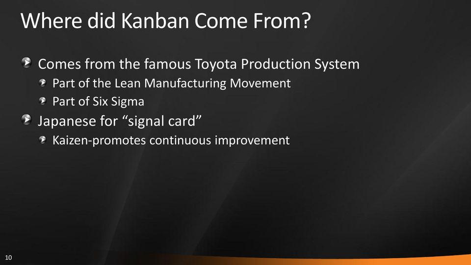 Part of the Lean Manufacturing Movement Part of