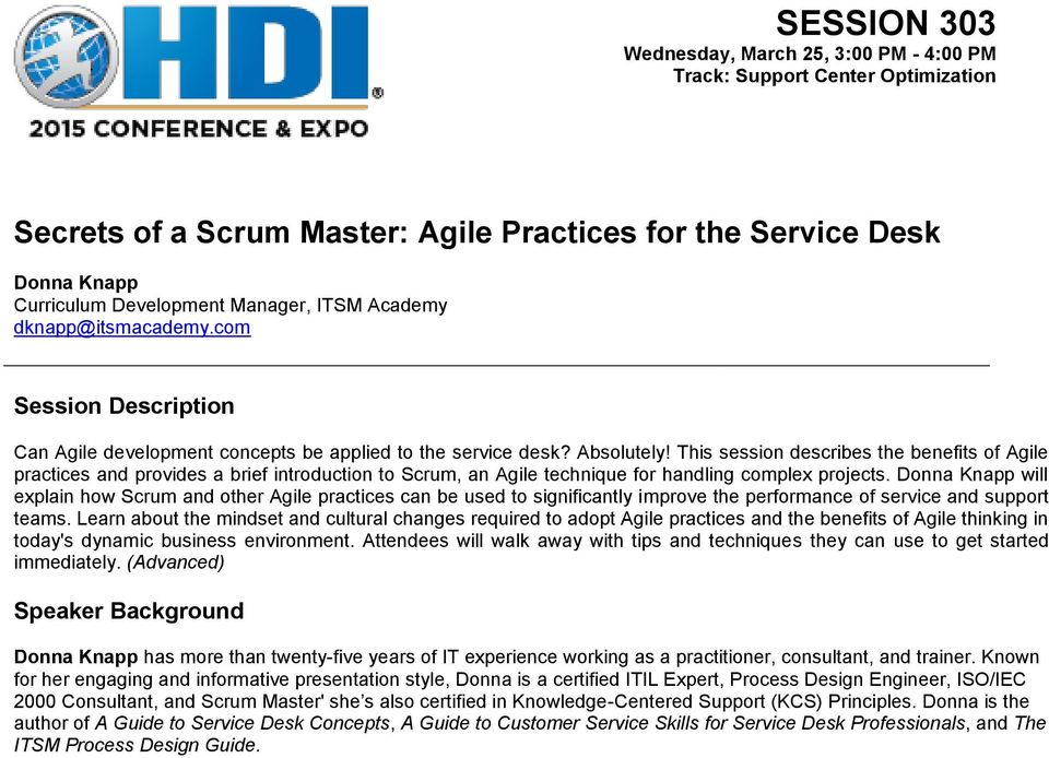 This session describes the benefits of Agile practices and provides a brief introduction to Scrum, an Agile technique for handling complex projects.