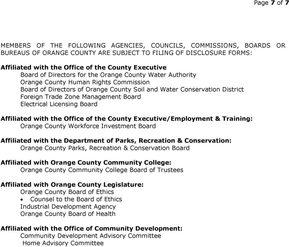 Board Electrical Licensing Board Affiliated with the Office of the County Executive/Employment & Training: Orange County Workforce Investment Board Affiliated with the Department of Parks, Recreation