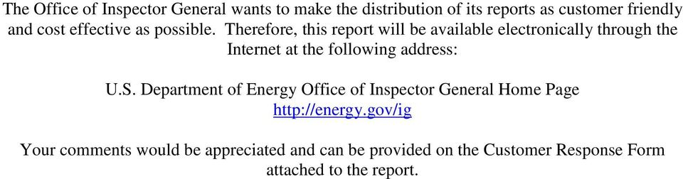 Therefore, this report will be available electronically through the Internet at the following address: U.S.