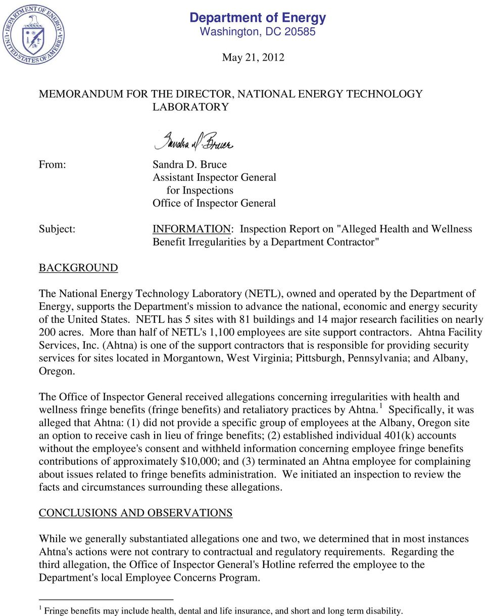 BACKGROUND The National Energy Technology Laboratory (NETL), owned and operated by the Department of Energy, supports the Department's mission to advance the national, economic and energy security of