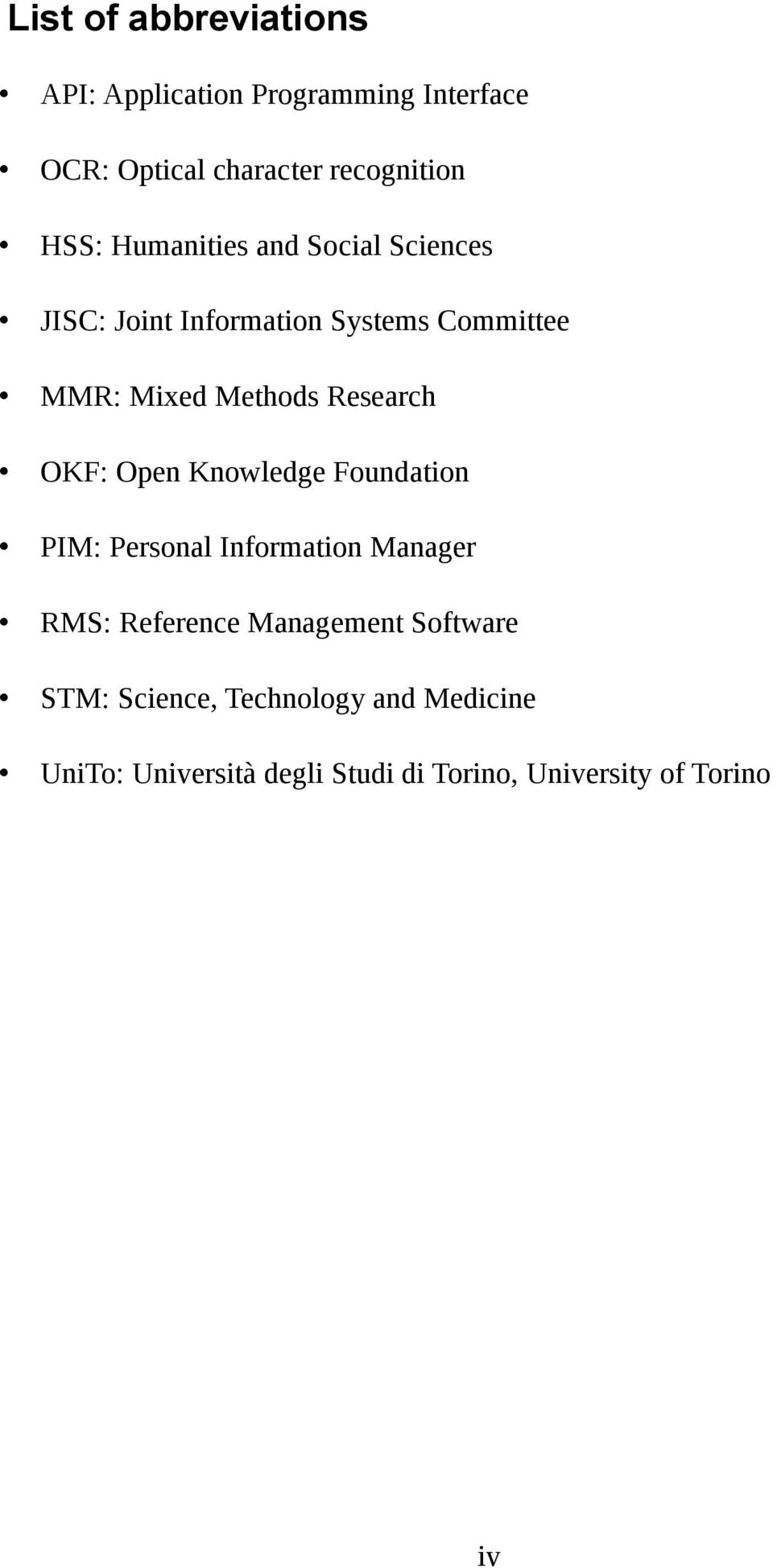 OKF: Open Knowledge Foundation PIM: Personal Information Manager RMS: Reference Management Software