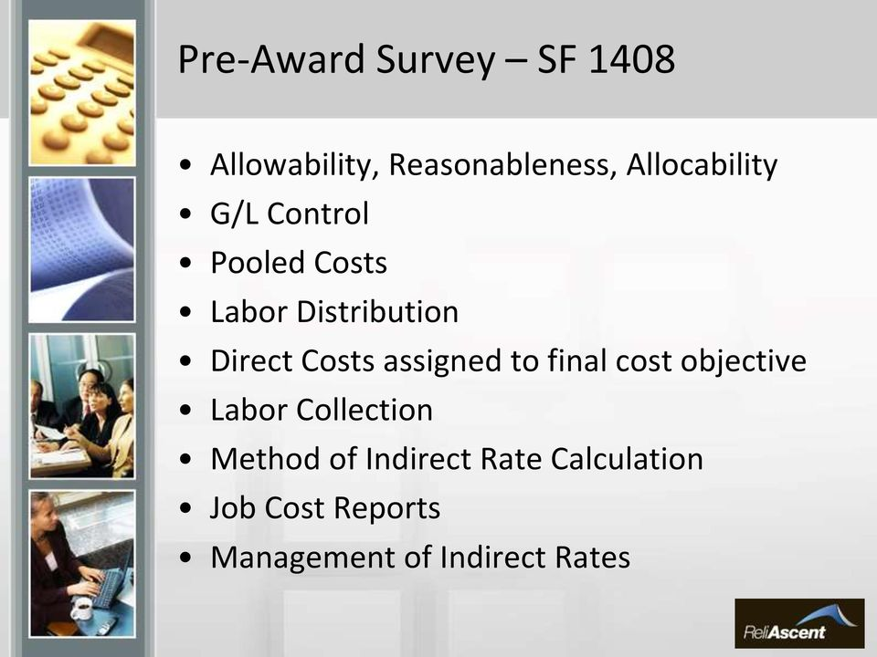 Costs assigned to final cost objective Labor Collection Method