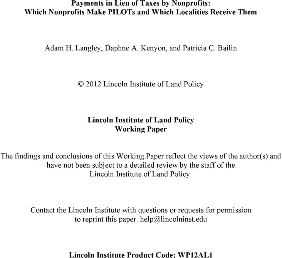 Bailin 2012 Lincoln Institute of Land Policy Lincoln Institute of Land Policy Working Paper The findings and conclusions of this Working Paper