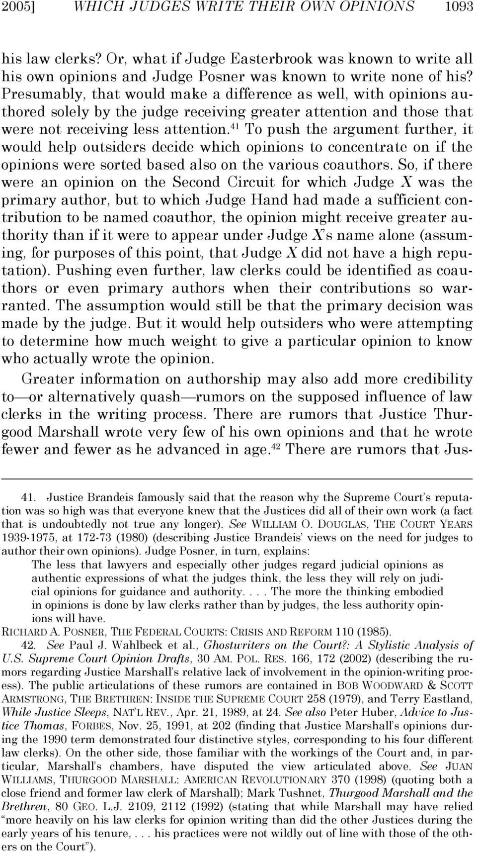 41 To push the argument further, it would help outsiders decide which opinions to concentrate on if the opinions were sorted based also on the various coauthors.