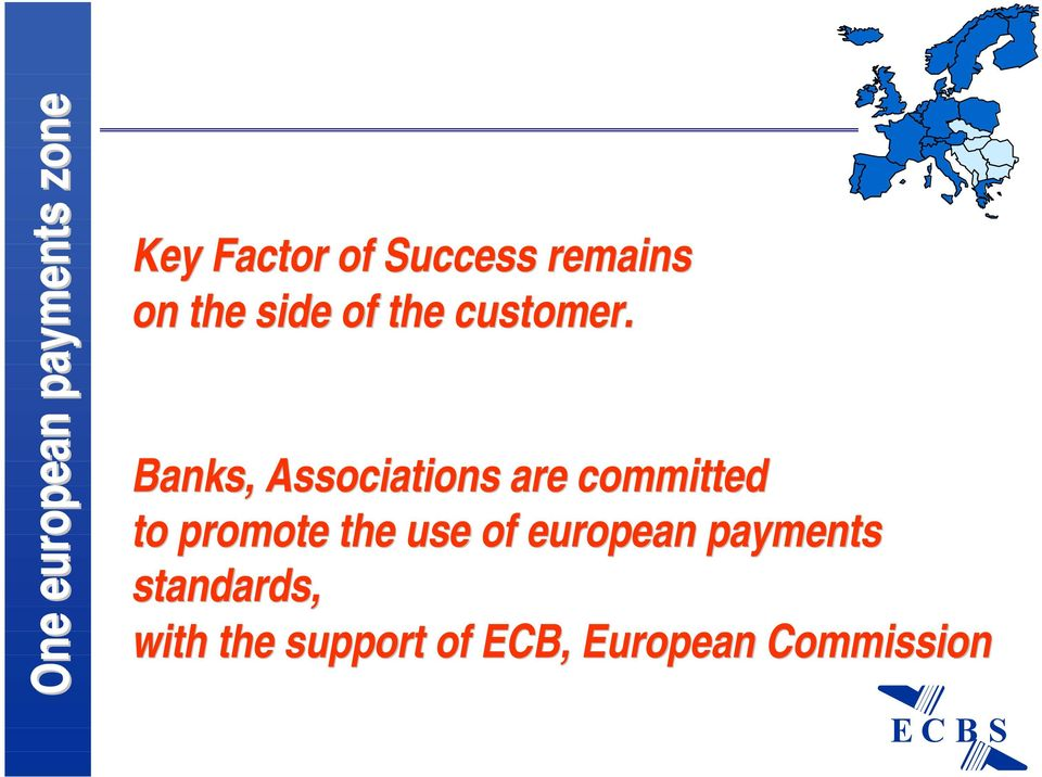 Banks, Associations are committed to promote the use