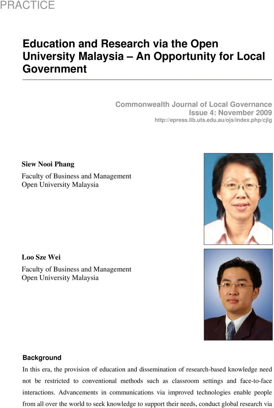 php/cjlg Siew Nooi Phang Faculty of Business and Management Open University Malaysia Loo Sze Wei Faculty of Business and Management Open University Malaysia Background In this era,