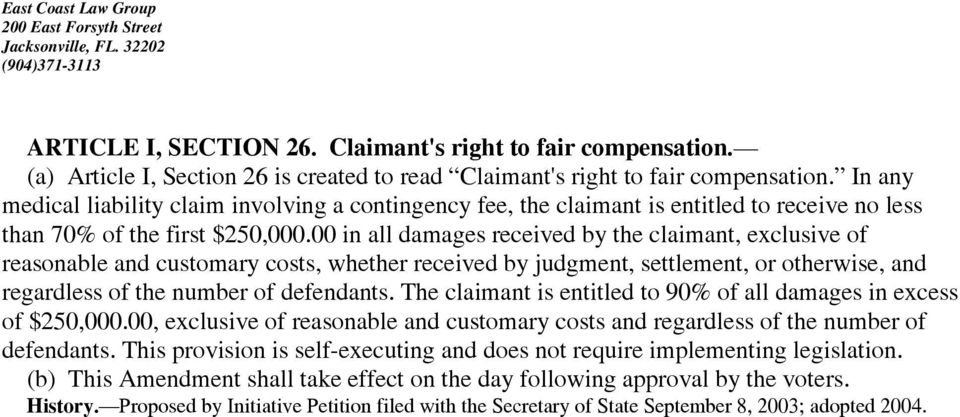 00 in all damages received by the claimant, exclusive of reasonable and customary costs, whether received by judgment, settlement, or otherwise, and regardless of the number of defendants.