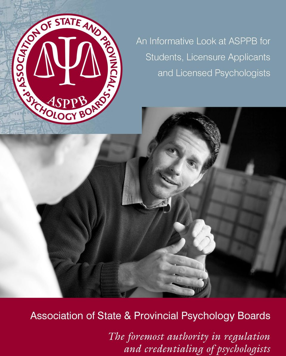 State & Provincial Psychology Boards The foremost