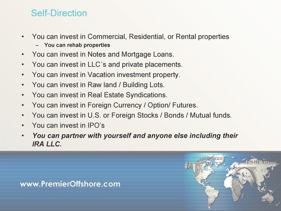 You can invest in Raw land / Building Lots. You can invest in Real Estate Syndications.