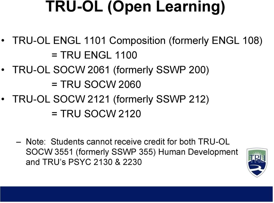 (formerly SSWP 212) = TRU SOCW 2120 Note: Students cannot receive credit for