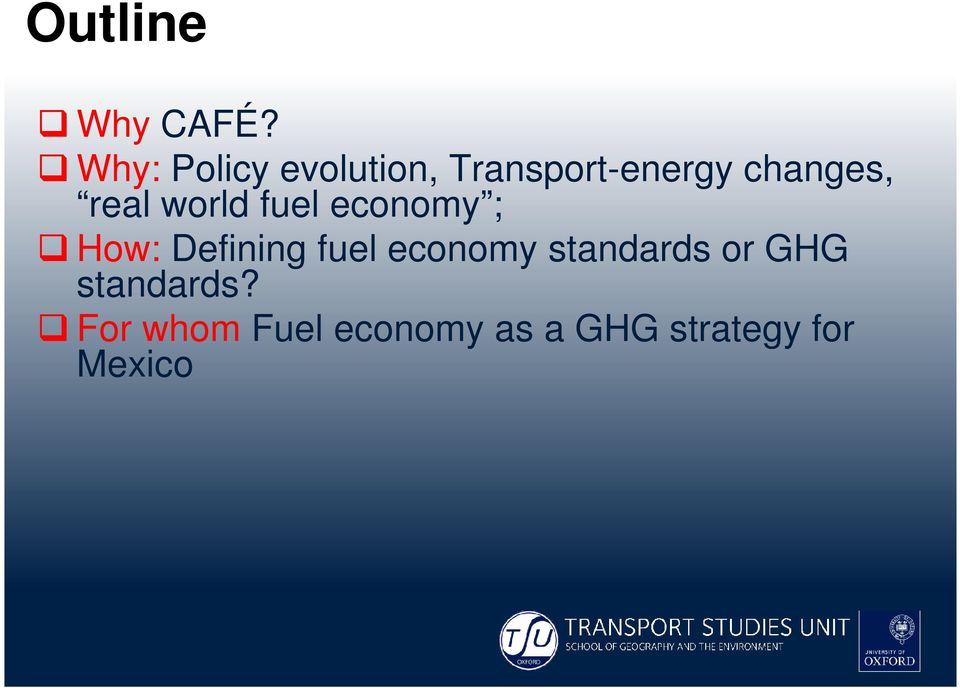 real world fuel economy ; How: Defining fuel