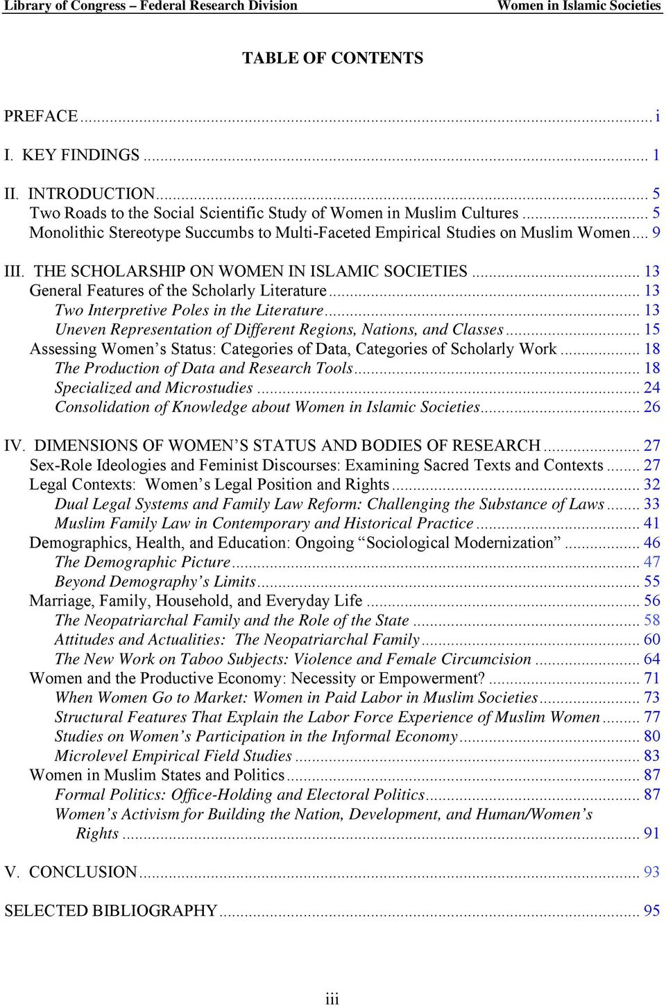 .. 13 Two Interpretive Poles in the Literature... 13 Uneven Representation of Different Regions, Nations, and Classes... 15 Assessing Women s Status: Categories of Data, Categories of Scholarly Work.