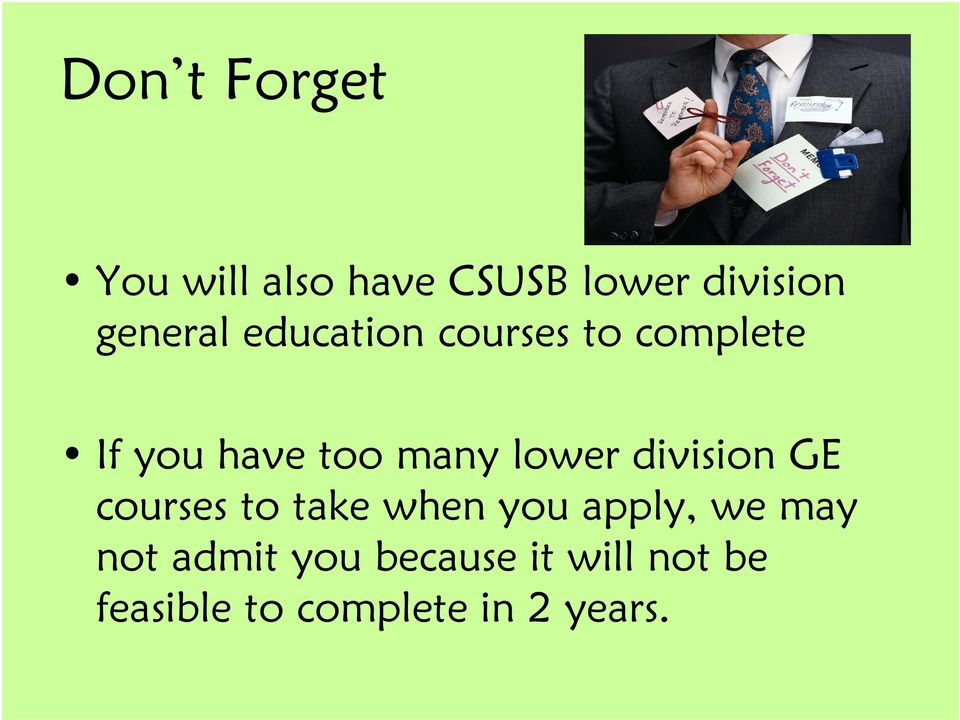 lower division GE courses to take when you apply, we may