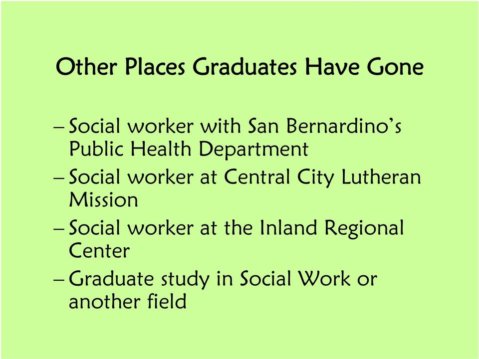 Central City Lutheran Mission Social worker at the Inland
