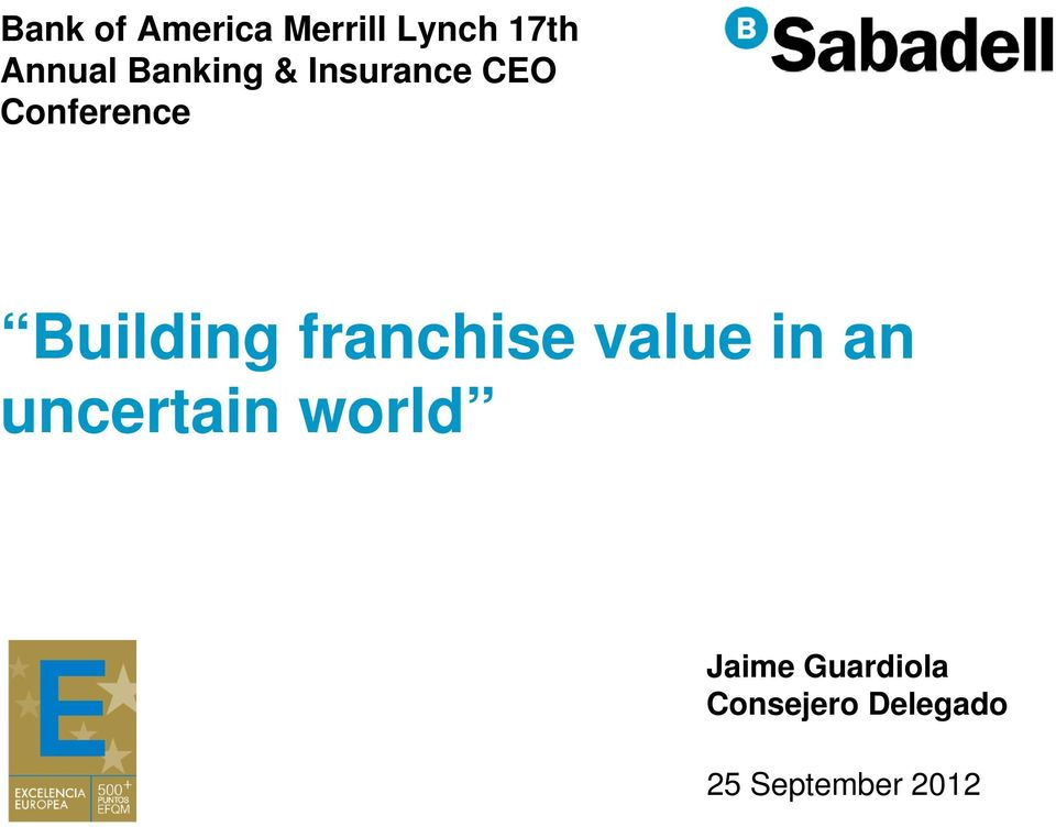 franchise value in an uncertain world Jaime
