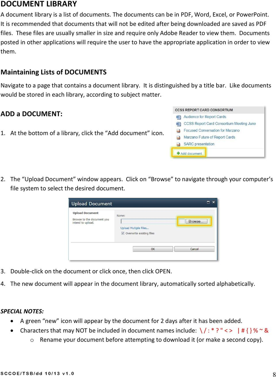 Documents posted in other applications will require the user to have the appropriate application in order to view them.