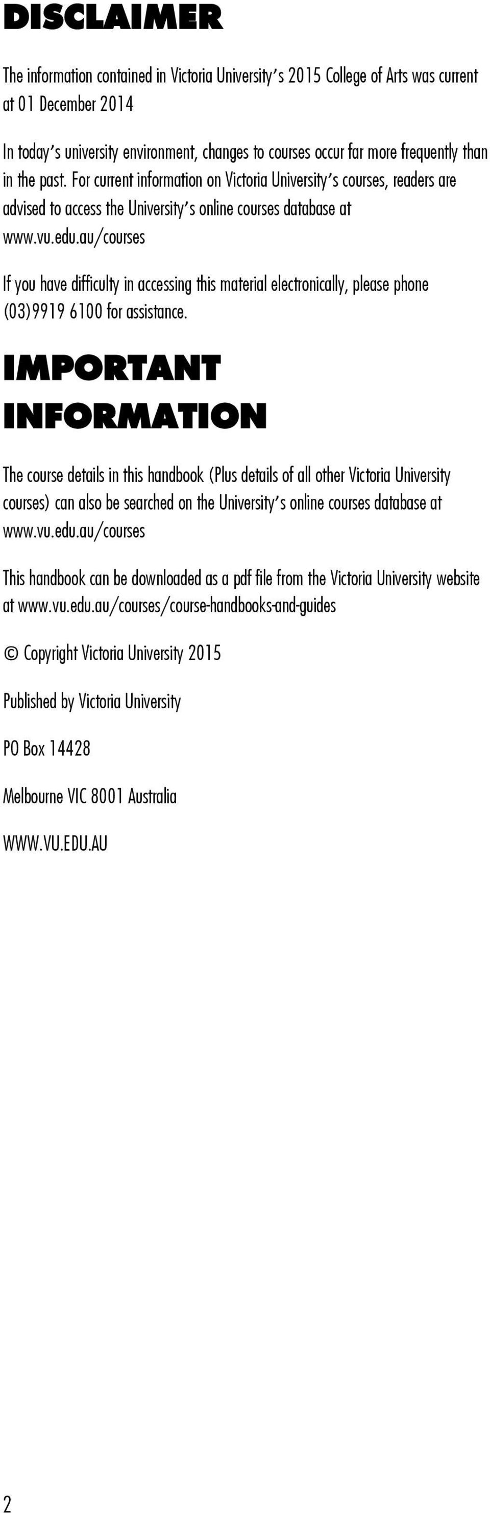 au/courses If you have difficulty in accessing this material electronically, please phone (03)9919 6100 for assistance.