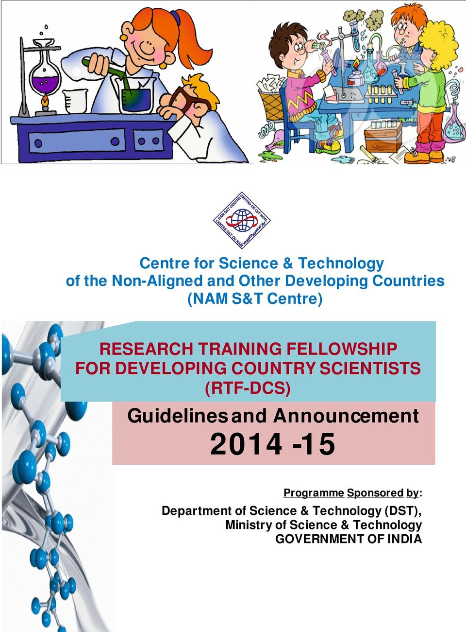 (RTF-DCS) Guidelines and Announcement 2014-15 Programme Sponsored by: Department