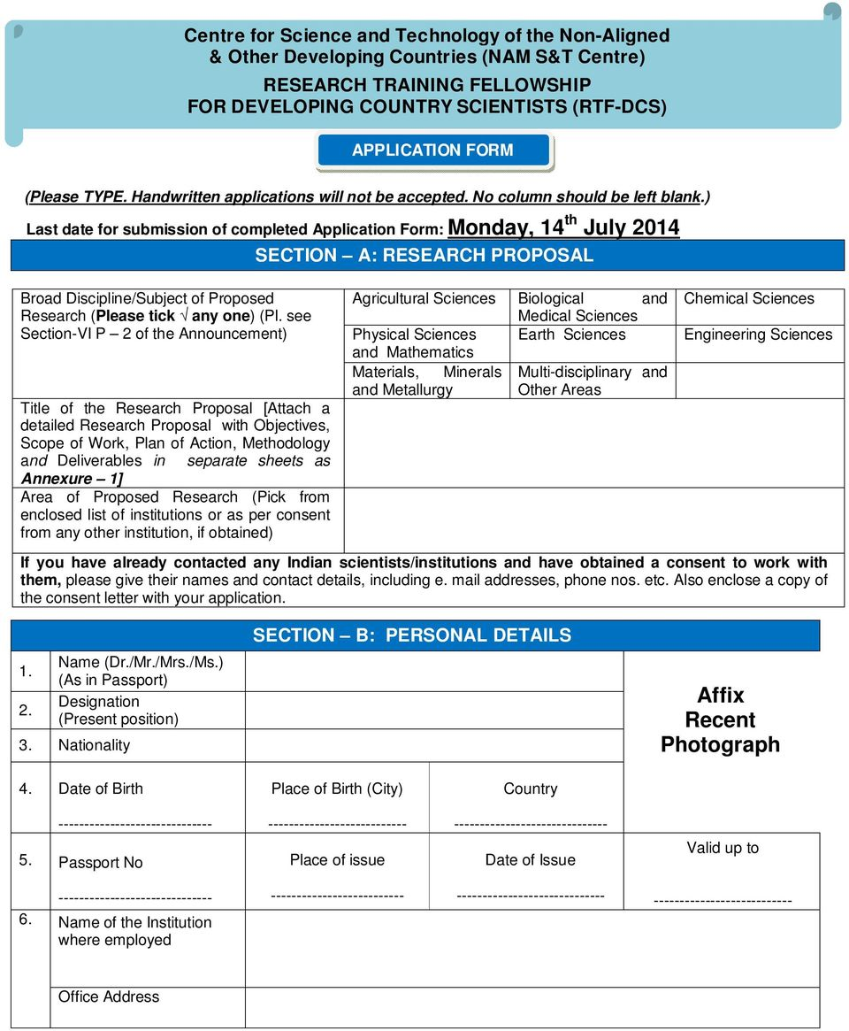 ) Last date for submission of completed Application Form: Monday, 14 th July 2014 SECTION A: RESEARCH PROPOSAL Broad Discipline/Subject of Proposed Research (Please tick any one) (Pl.