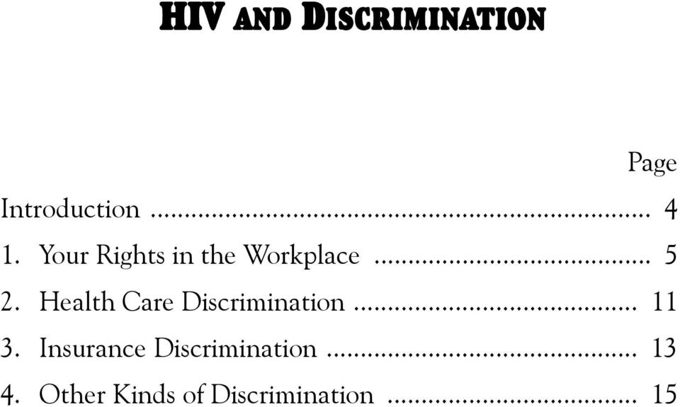 .. 5 2. Health Care Discrimination... 11 3.