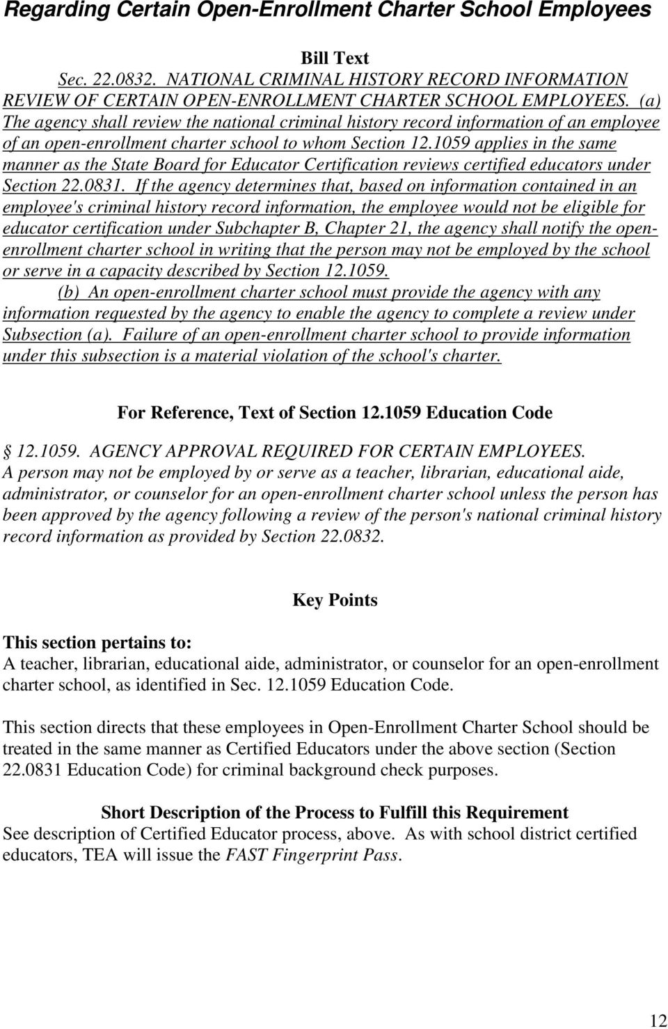 1059 applies in the same manner as the State Board for Educator Certification reviews certified educators under Section 22.0831.