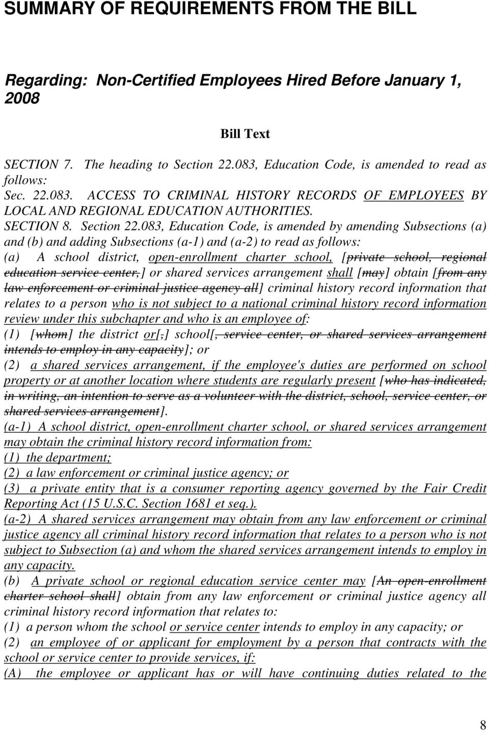 083, Education Code, is amended by amending Subsections (a) and (b) and adding Subsections (a-1) and (a-2) to read as follows: (a) A school district, open-enrollment charter school, [private school,