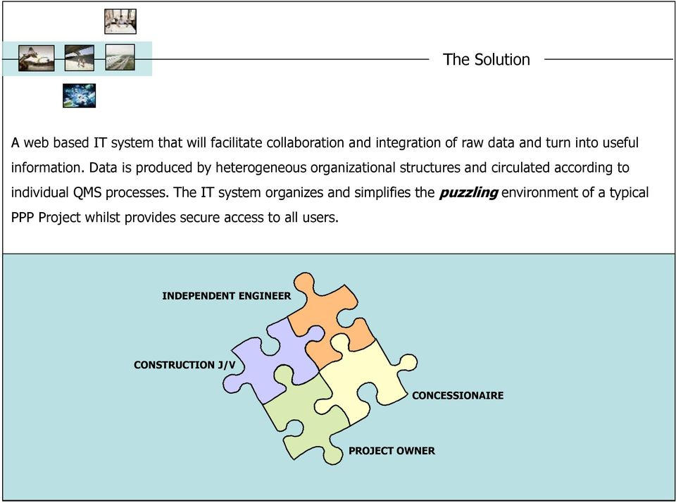 Data is produced by heterogeneous organizational structures and circulated according to individual QMS