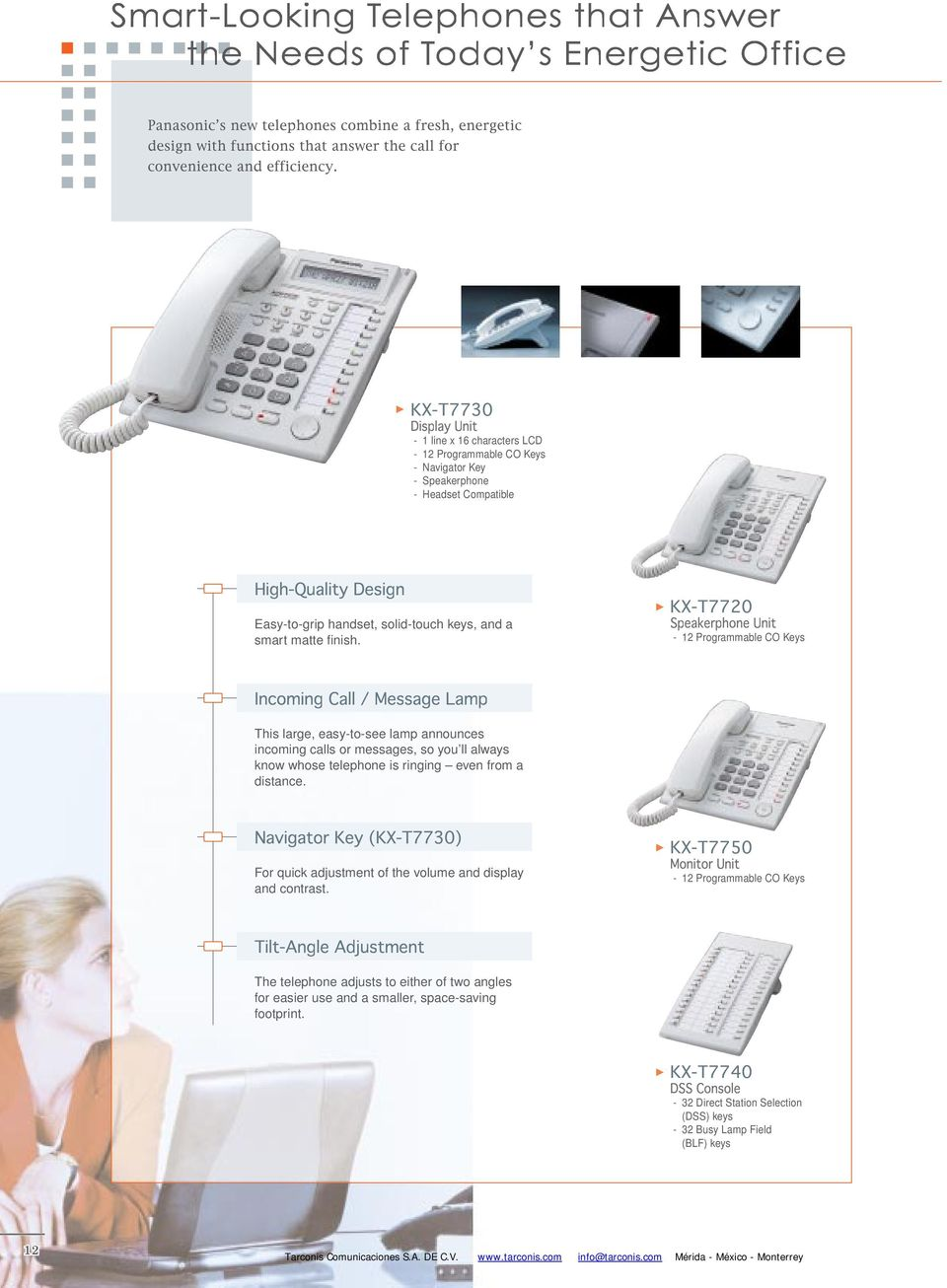 KX-T770 Speakerphone Unit - 1 Programmable CO Keys Incoming Call / Message Lamp This large, easy-to-see lamp announces incoming calls or messages, so you ll always know whose telephone is ringing