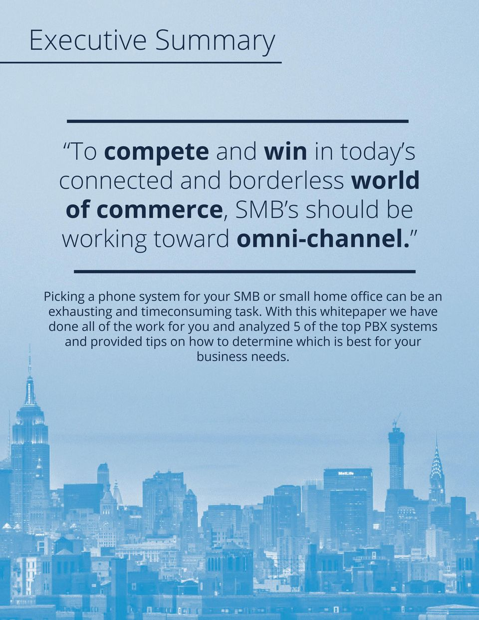 Picking a phone system for your SMB or small home office can be an exhausting and timeconsuming task.